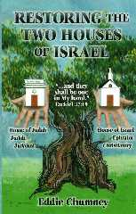 Restoring the Two Houses of Israel